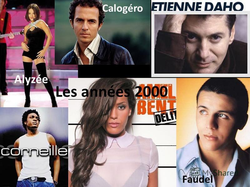 Alyzée Faudel Calogéro Les années 2000