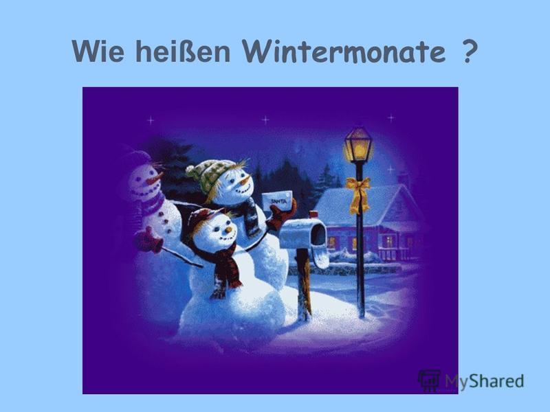 Wie heißen Wintermonate ?