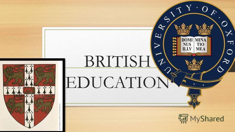 BRITISH EDUCATION