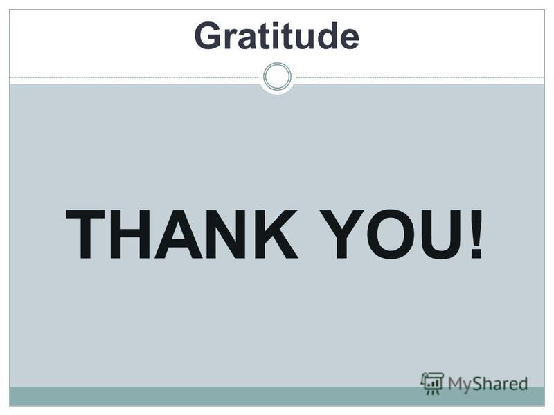 Gratitude THANK YOU!