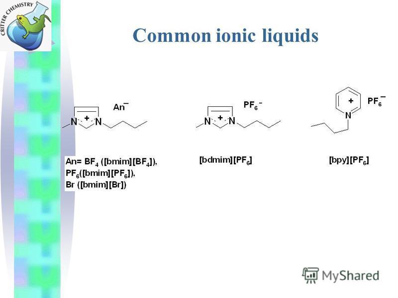 Common ionic liquids