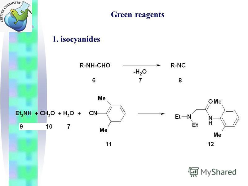 Green reagents 1. isocyanides