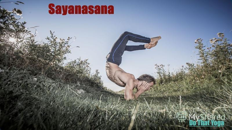 Sayanasana Do That Yoga