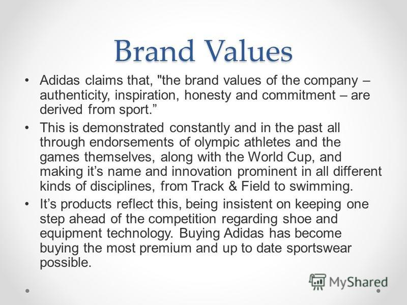 Brand Values Adidas claims that,