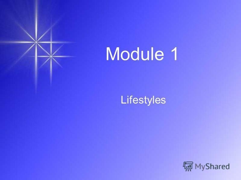 Module 1 Lifestyles