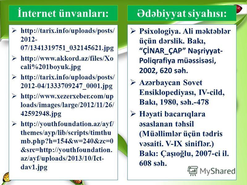 http://tarix.info/uploads/posts/ 2012- 07/1341319751_032145621.jpg http://www.akkord.az/files/Xo cali%201boyuk.jpg http://tarix.info/uploads/posts/ 2012-04/1333709247_0001.jpg http://www.xezerxeber.com/up loads/images/large/2012/11/26/ 42592948.jpg h