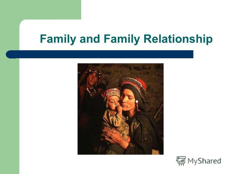 Family and Family Relationship