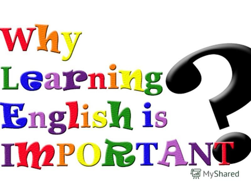 why english so important English is the commonly adopted second language in germany, norway, sweden, denmark and the netherlands speaking english opens these countries and cultures up to you 5 another reason why english is so important is that it is the language of science.