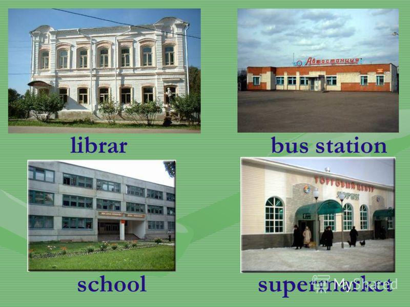 librar y bus station schoolsupermarket