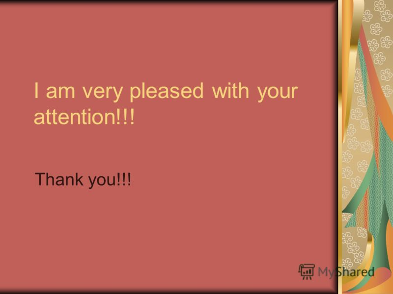 I am very pleased with your attention!!! Thank you!!!