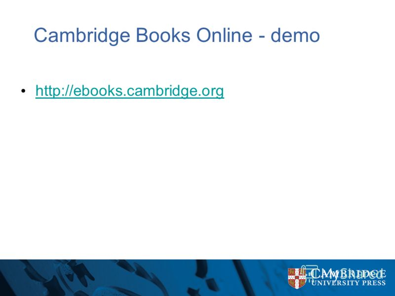 Cambridge Books Online - demo http://ebooks.cambridge.org