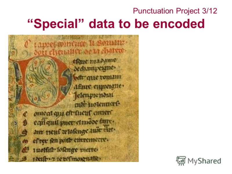 Special data to be encoded Punctuation Project 3/12