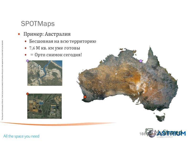 SPOTMaps 16th February 2011 - 10 Пример : Австралия Бесшовная на всю территорию 7,6 М кв. км уже готовы = Орто снимок сегодня !