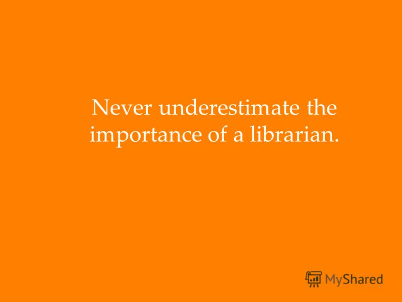 Издательство Эльзевир» на русском языке http://elsevier.com.ua/ http://elsevier.com.ua/ Never underestimate the importance of a librarian.