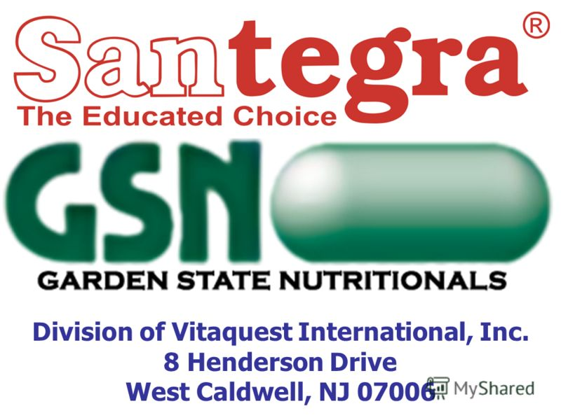 Division of Vitaquest International, Inc. 8 Henderson Drive West Caldwell, NJ 07006