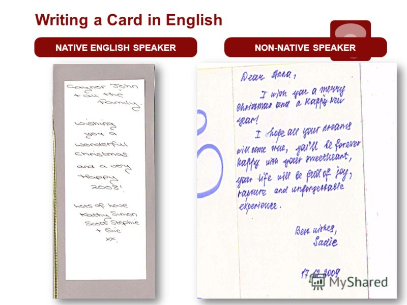 Writing a Сard in English NATIVE ENGLISH SPEAKERNON-NATIVE SPEAKER