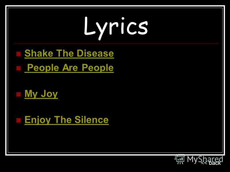 Lyrics Shake The Disease People Are People People Are People My Joy Enjoy The Silence