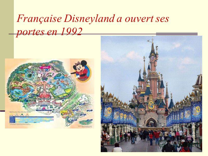 Française Disneyland a ouvert ses portes en 1992