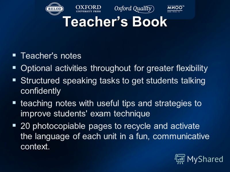 Teachers Book Teacher's notes Optional activities throughout for greater flexibility Structured speaking tasks to get students talking confidently teaching notes with useful tips and strategies to improve students' exam technique 20 photocopiable pag
