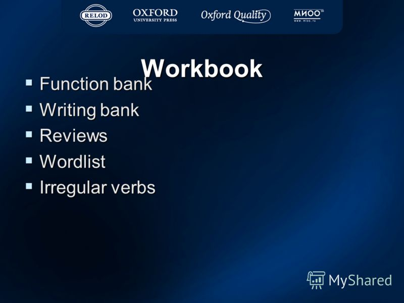 Workbook Function bank Function bank Writing bank Writing bank Reviews Reviews Wordlist Wordlist Irregular verbs Irregular verbs