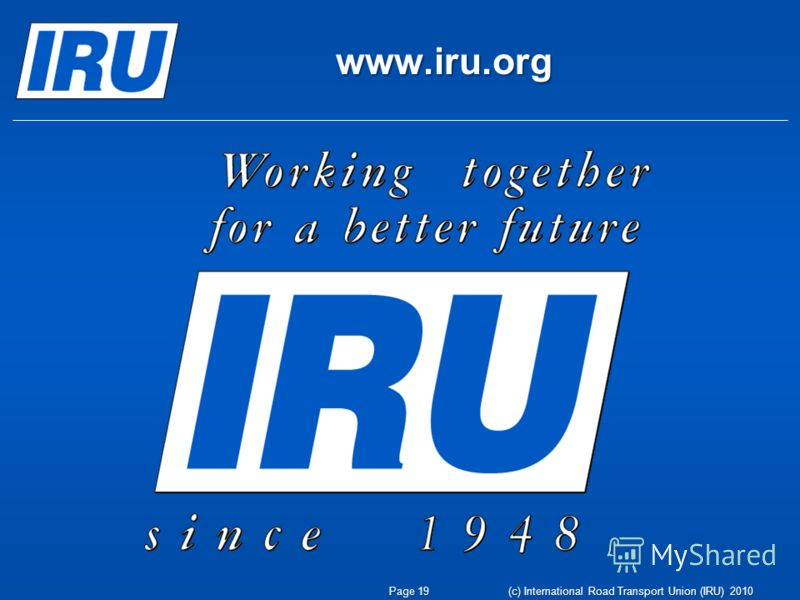www.iru.org Page 19 (c) International Road Transport Union (IRU) 2010