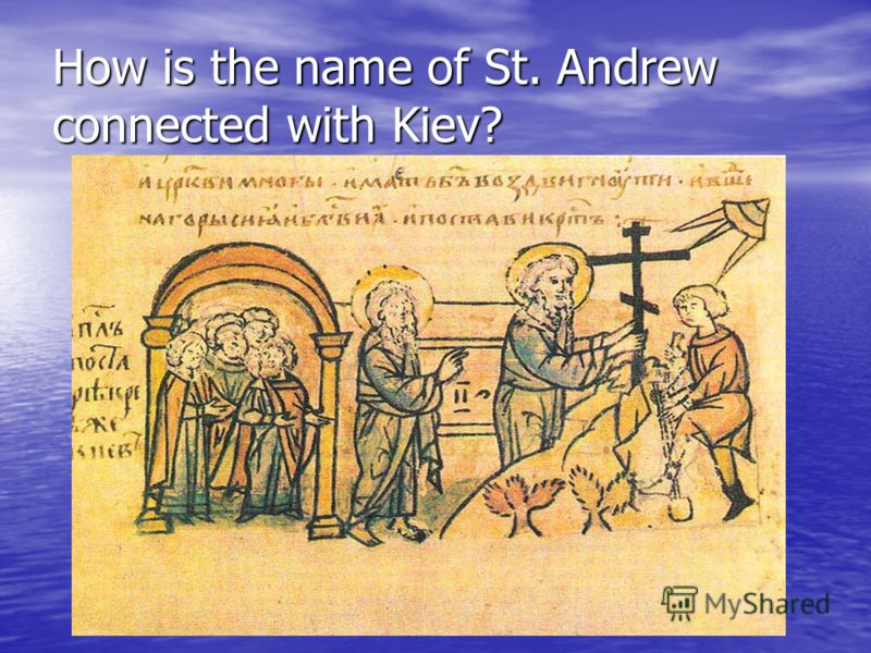How is the name of St. Andrew connected with Kiev?