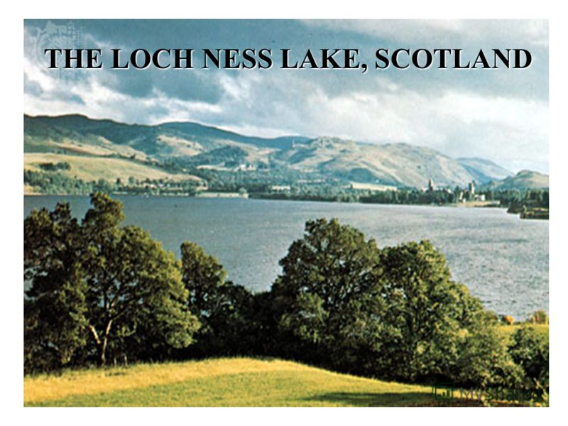 7. They say the Loch Ness Monster lives in a lake in... Scotland Wales Ireland