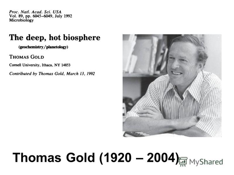 Thomas Gold (1920 – 2004)