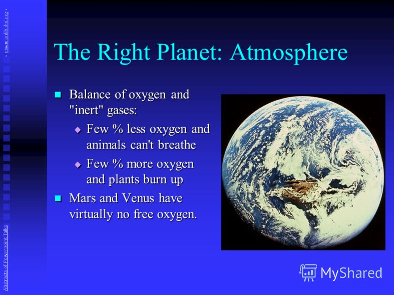 The Right Planet: Atmosphere Balance of oxygen and