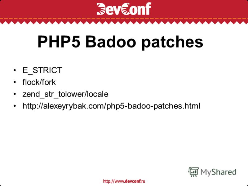 PHP5 Badoo patches E_STRICT flock/fork zend_str_tolower/locale http://alexeyrybak.com/php5-badoo-patches.html