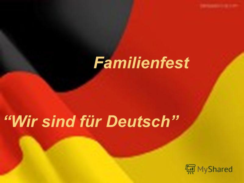Familienfest Wir sind für Deutsch