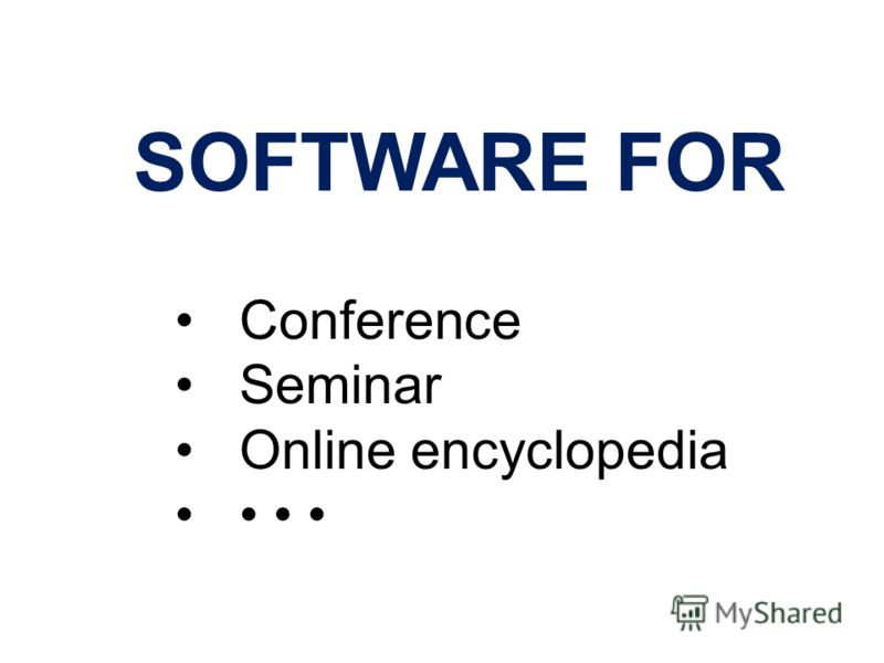 SOFTWARE FOR Conference Seminar Online encyclopedia