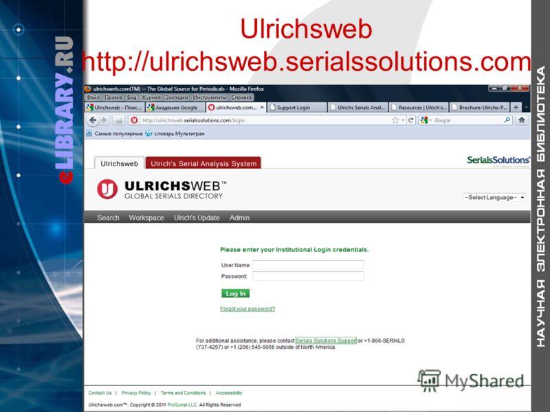 Ulrichsweb http://ulrichsweb.serialssolutions.com
