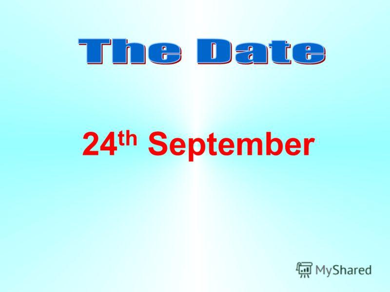 24 th September