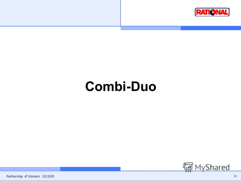 16 Partnership of Winners 02/2005 Combi-Duo