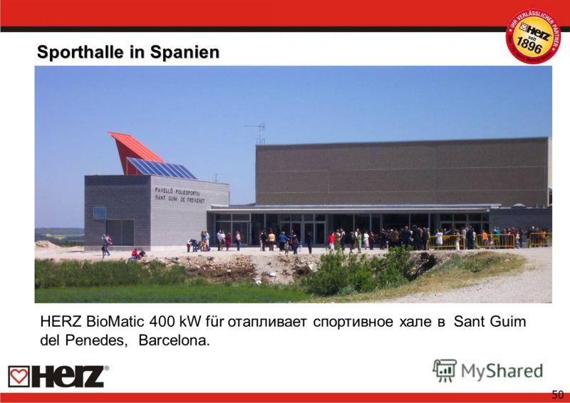 50 Sporthalle in Spanien HERZ BioMatic 400 kW für отапливает спортивное хале в Sant Guim del Penedes, Barcelona.