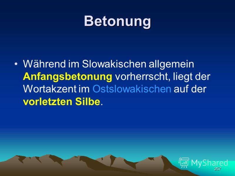256 SLOWAKISCH Vokale 11 Konsonanten 26 37 Buchstaben 46
