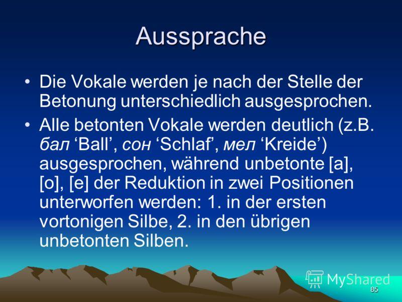 84 Unpaarig nach der Korrelation Stimmhaftigkeit/Stimmlosigkeit sind, (Buchstabe ц), (Buchstabe ч),,.
