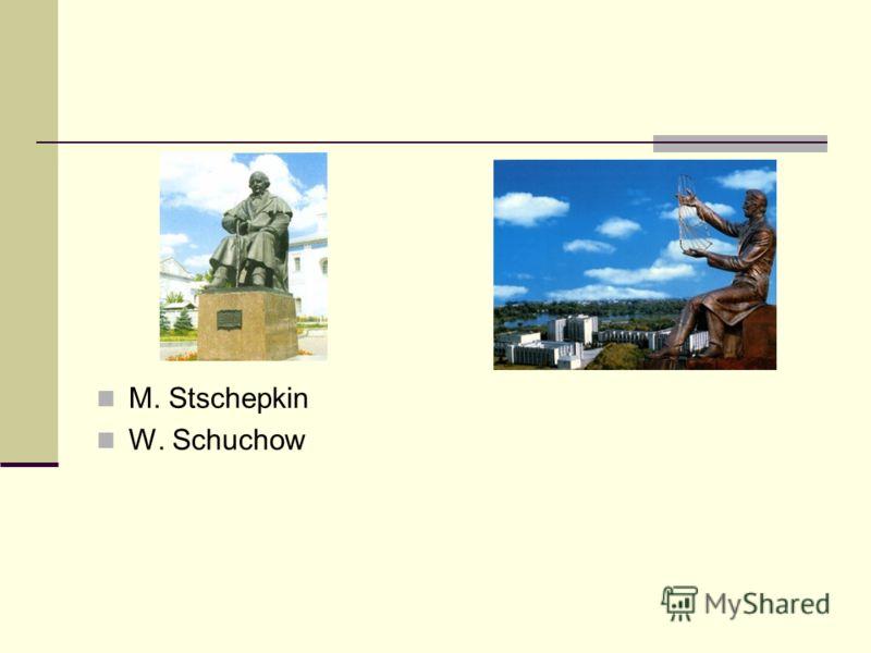 M. Stschepkin W. Schuchow