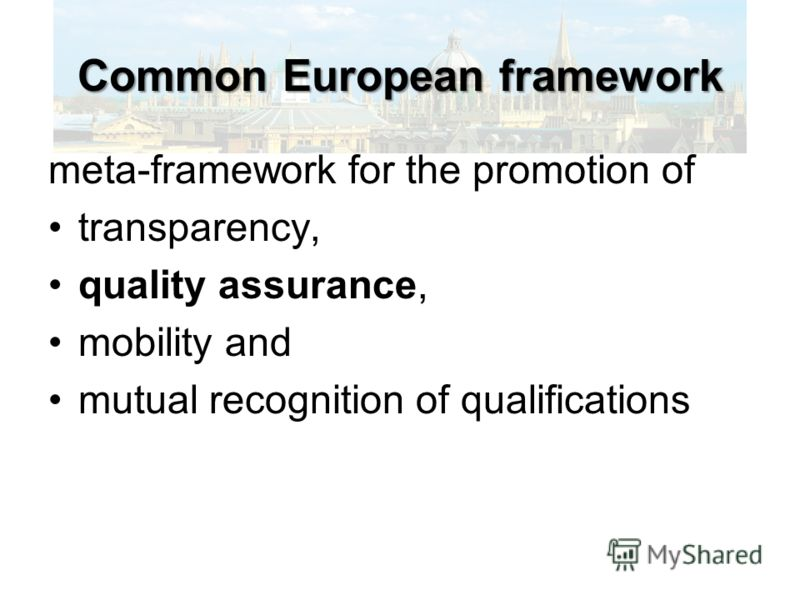 Common European framework meta-framework for the promotion of transparency, quality assurance, mobility and mutual recognition of qualifications