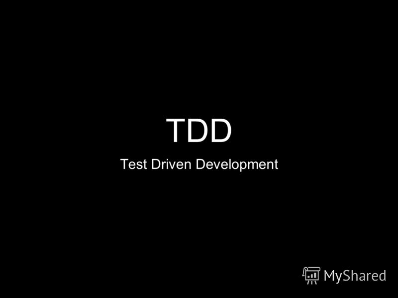 TDD Test Driven Development