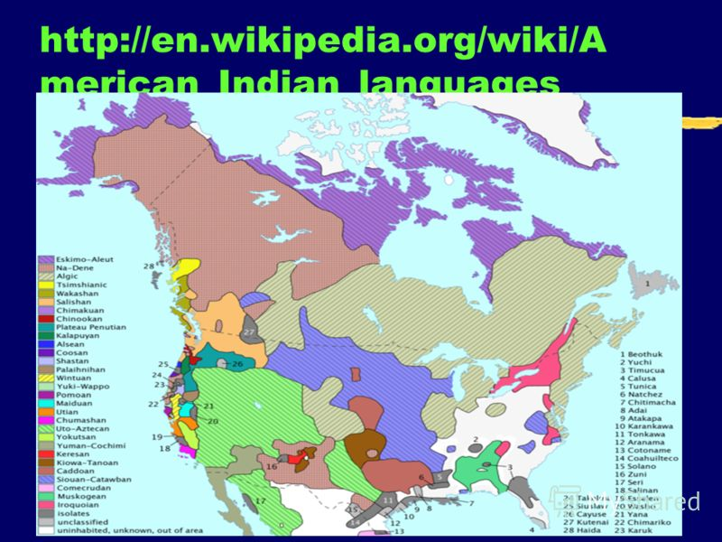 11 http://en.wikipedia.org/wiki/A merican_Indian_languages