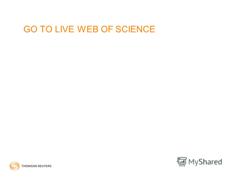 GO TO LIVE WEB OF SCIENCE