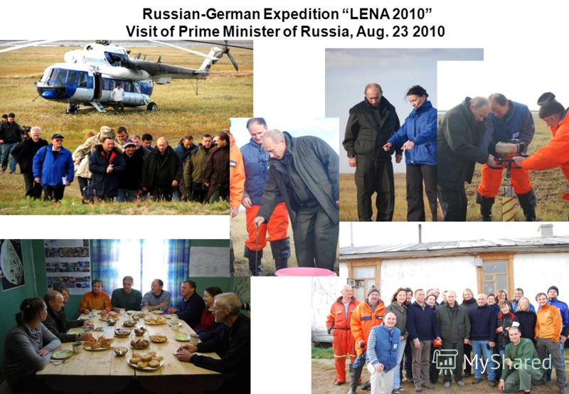Russian-German Expedition LENA 2010 Visit of Prime Minister of Russia, Aug. 23 2010
