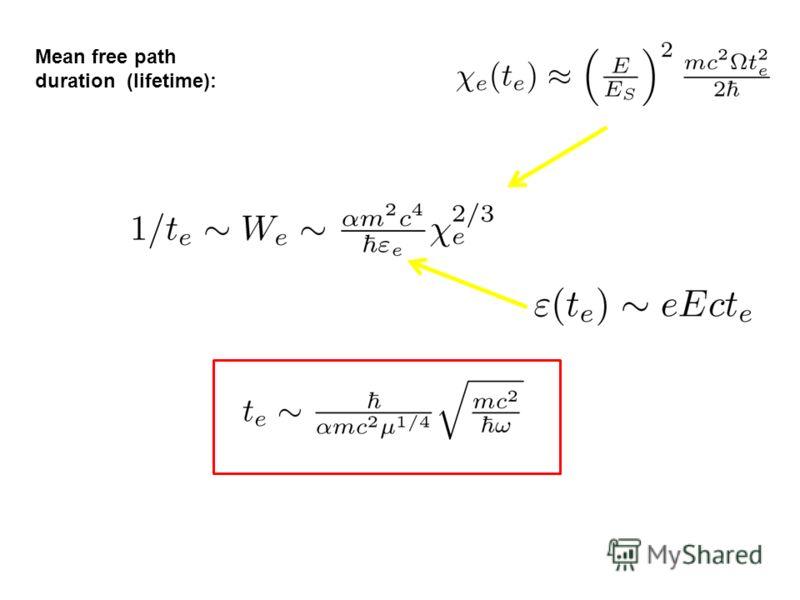Mean free path duration (lifetime):