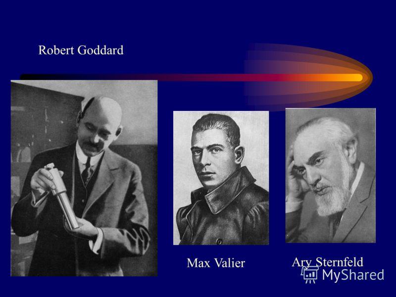 Robert Goddard Max Valier Ary Sternfeld