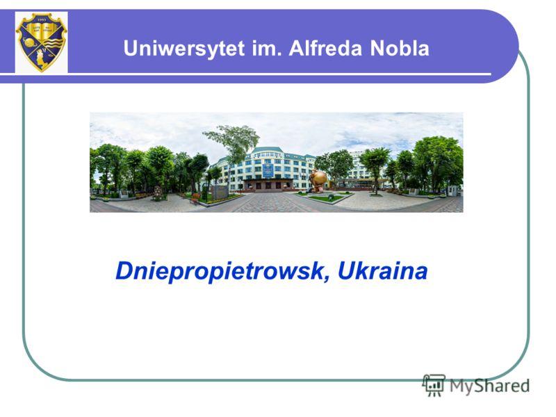 Dniepropietrowsk, Ukraina Uniwersytet im. Alfreda Nobla