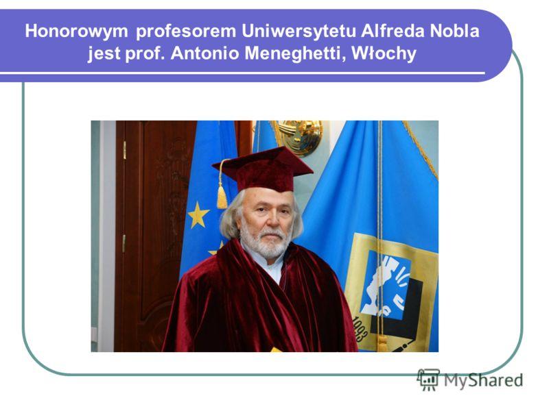 Honorowym profesorem Uniwersytetu Alfreda Nobla jest prof. Antonio Meneghetti, Włochy