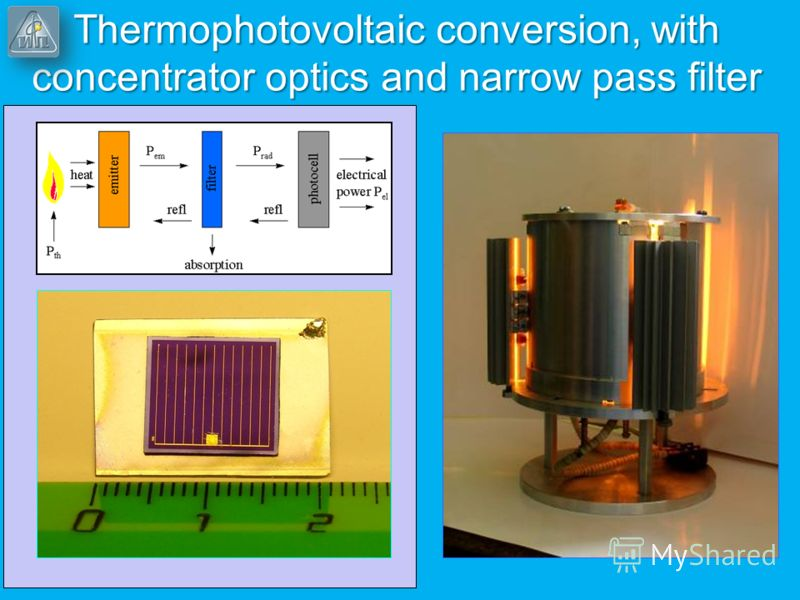Thermophotovoltaic conversion, with concentrator optics and narrow pass filter