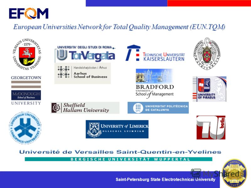 Saint-Petersburg State Electrotechnical University European Universities Network for Total Quality Management (EUN.TQM) 20